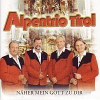 Alpentrio Tirol - Näher mein Gott zu dir - CD