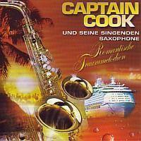 Captain Cook und seine singende Saxophone - Romantische Traummelodien