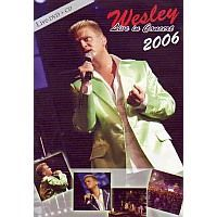 Wesley - Live in concert 2006 - CD+DVD