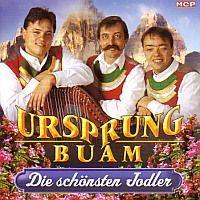 Ursprung Buam - Die schönsten Jodler