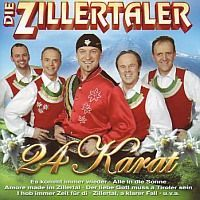 Die Zillertaler - 24 Karat - 2CD