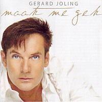 Gerard Joling - Maak me gek - CD
