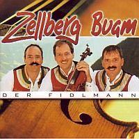 Zellberg Buam - Der Fidlmann. Die neue 2007