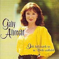 Gaby Albrecht - Ich hab mich so in dich verliebt