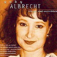 Gaby Albrecht - Traume sind unsterblich