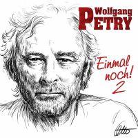 Wolfgang Petry - Einmal Noch 2 - CD