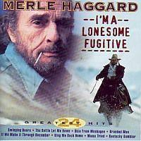 Merle Haggard - I`m A Lonesome Fugitive - CD