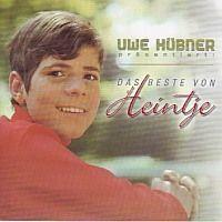 Heintje - Das Beste Von - Uwe Hubner prasentiert - CD
