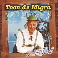 Toon de Migra ..... in Tirol - CD