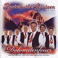 Kastelruther Spatzen - Dolomitenfeuer - CD