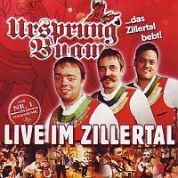 Ursprung Buam - das Zillertal bebt! - LIVE IM ZILLERTAL - CD