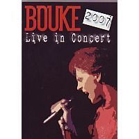 Bouke - Live in concert 2007 - DVD
