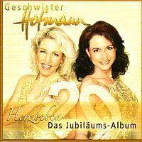 Geschwister Hofmann - Herzbeben Das Jubilaums Album - 2CD