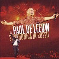 Paul de Leeuw - Symphonica in Rosso - 2CD
