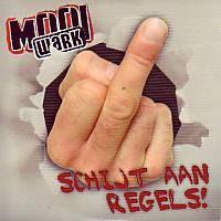 Mooi Wark - Schijt aan regels! - CD Single