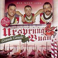 Ursprung Buam - Grande Canale - CD