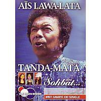 Ais Lawa-Lata - Tanda-Mata, Sohbat ... DVD met gratis CD-Single