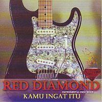 Red Diamond  - Kama ingat itu