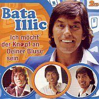 Bata Illic - Ich mocht der Knopf an Deiner Bluse sein - 2CD