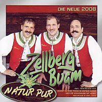Zellberg Buam - Natur Pur - CD
