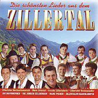 Die schonsten Lieder aus dem Zillertal