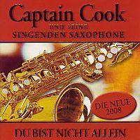 Captain Cook und seine singenden Saxophone - Du bist nicht allein