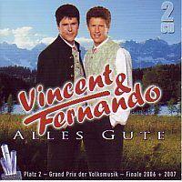 Vincent und Fernando - Alles Gute - 2CD