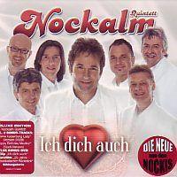 Nockalm Quintett - Ich dich auch - CD