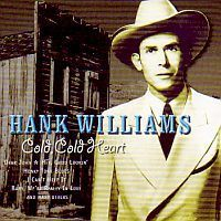 Hank Williams - Cold, Cold Heart - CD