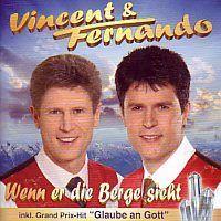 Vincent und Fernando - Wenn er die berge sieht - CD