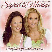 Sigrid und Marina - Einfach glucklich sein - CD