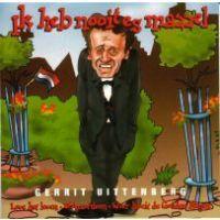 Gerrit Uittenberg - Ik heb nooit es mazzel - CD