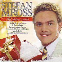 Stefan Mross - Alle Jahre wieder (Kerst)