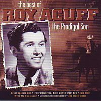 Roy Acuff - The Prodigal Son - The Best Of - CD