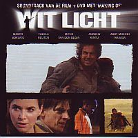 Soundtrack Wit Licht, Marco Borsato met DVD The making of Wit Licht