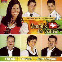 Oesch's die Dritten - Frech, Frisch, Jodlerisch - CD