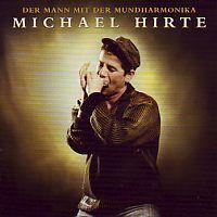 Michael Hirte - Der Mann mit der Mundharmonika - CD
