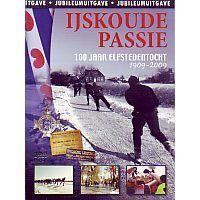 IJskoude passie - 100 jaar Elfstedentocht 1909 - 2009 - DVD