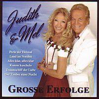 Judith und Mel - Grosse Erfolge - 2CD