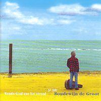 Boudewijn de Groot - Wonderkind aan het strand - 2CD