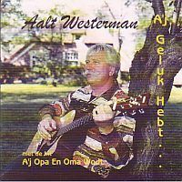 Aalt Westerman, A`j geluk hebt