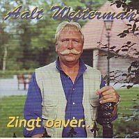 Aalt Westerman, Zing oaver....