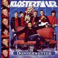 Klostertaler - Donnerwetter - CD