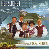 Herzlichst, Ensemble Franz Mihelic, Gruss aus Slowenien