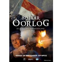 80 Jaar Oorlog - De Geboorte Van Nederland - 2DVD