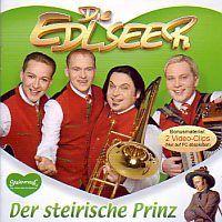 Die Edlseer - Der Steirische Prinz