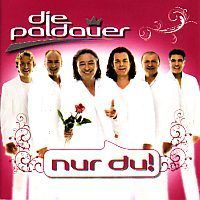 Die Paldauer - Nur du! - CD