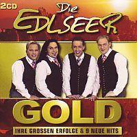 Die Edlseer - Gold - 2CD