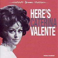 Caterina Valente - Here`s