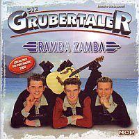 Die Grubertaler - Ramba Zamba - CD